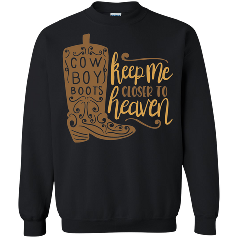 Cow Boy Boots Keep me closer to heaven  Sweater