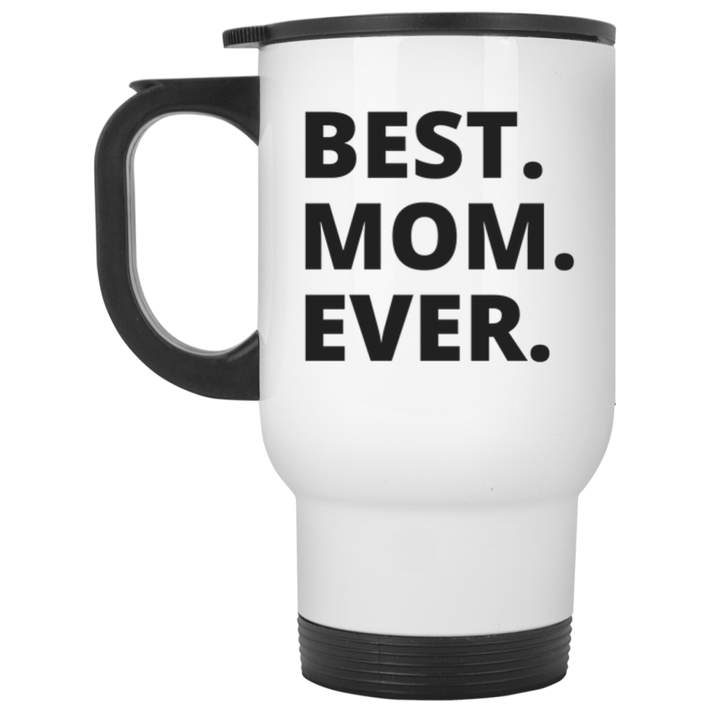 Best Mom Ever White Travel  Mug