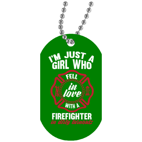 I'm Just a Girl who fell in love with a firefighter in dirty turnouts Dog Tag