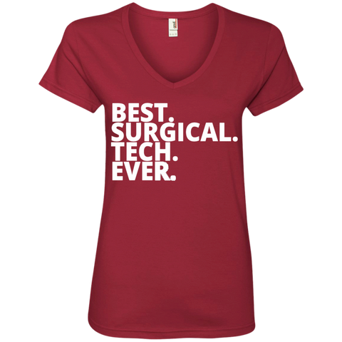 Best . Surgical . Tech. Ever Ladies  V-Neck Tee