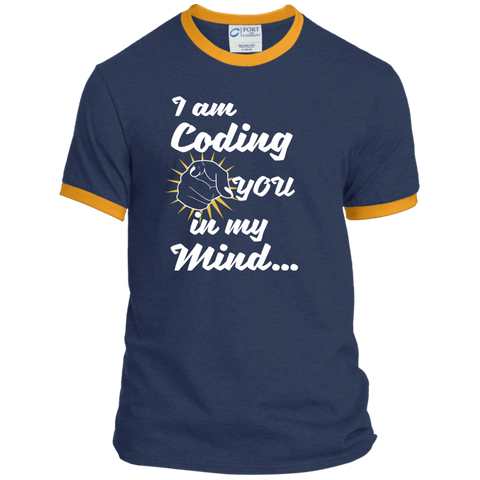I am Coding You in my Mind Ringer Tee