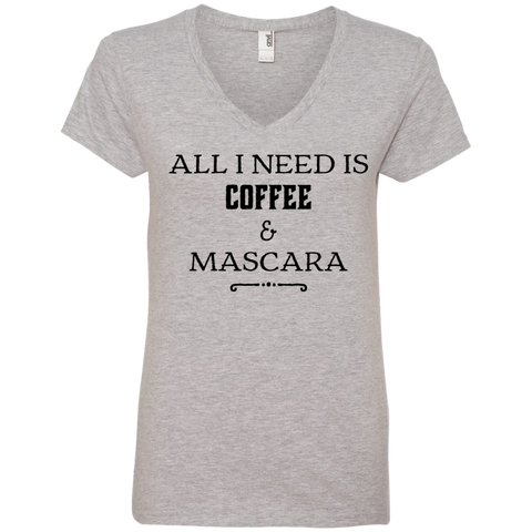 All I Need is Coffee & Mascara Ladies  V-Neck Tee