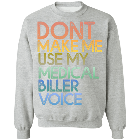 Medical Biller Voice Crewneck Pullover Sweatshirt