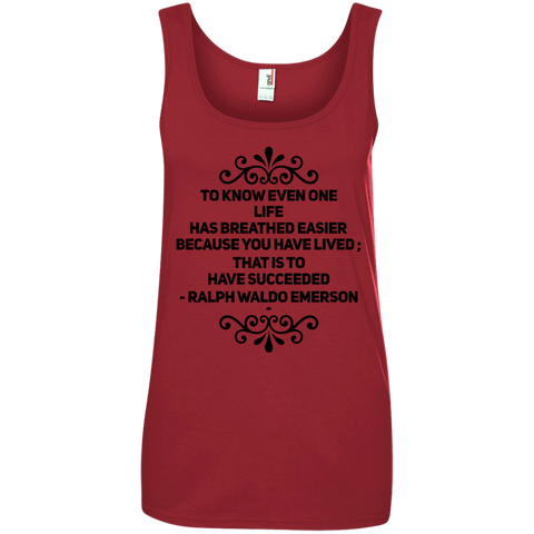 To know even one life has breathed easier  Tank Top