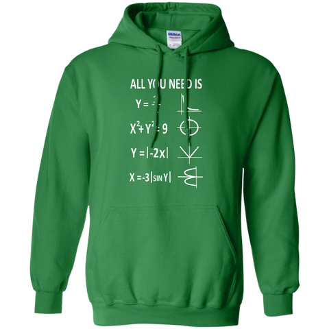 All You need is Love Math Hoodie 8 oz