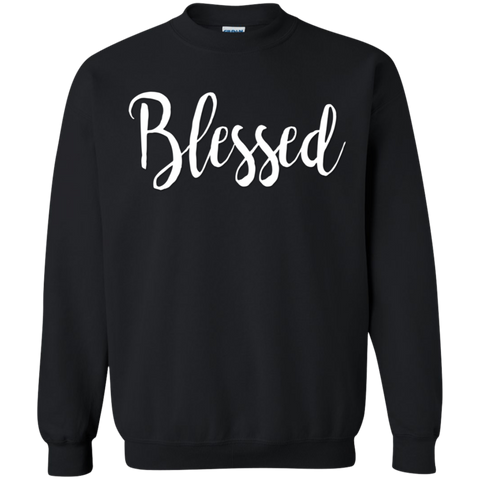 Blessed   Sweatshirt  8 oz.