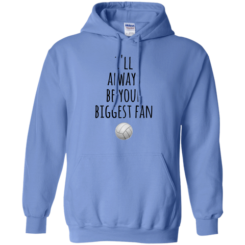 I'll always be your Biggest Fan Hoodie