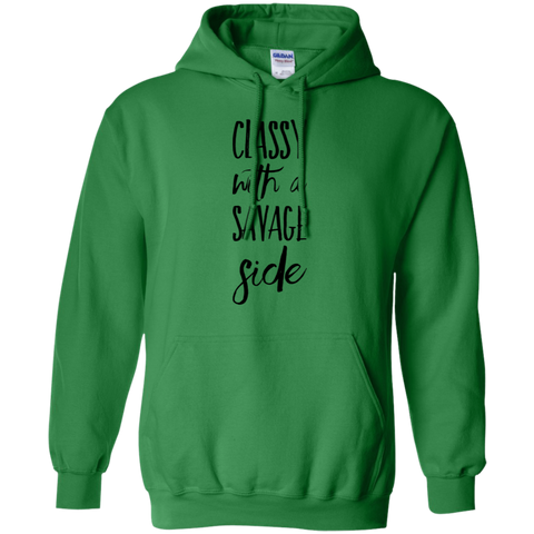Classy with  a savage side  Hoodie