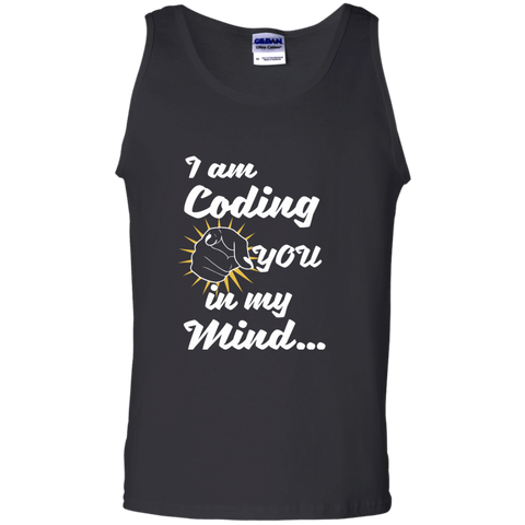 I am Coding You in my Mind 100% Cotton Tank Top