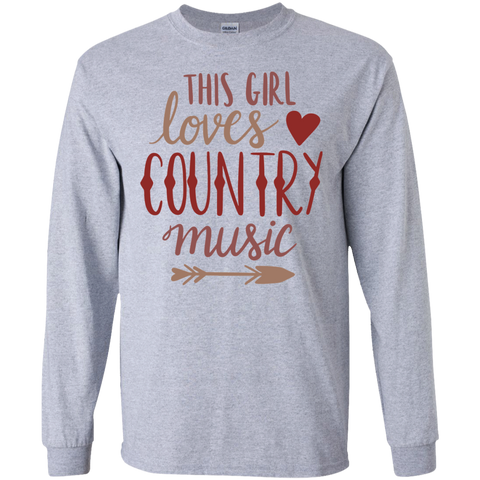 This Girl loves country music  LS Tshirt