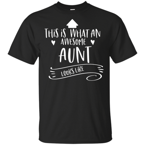 Awesome aunt looks like . T-Shirt