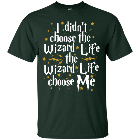 I didnt Choose wizard life the wizard life choose me  T-Shirt