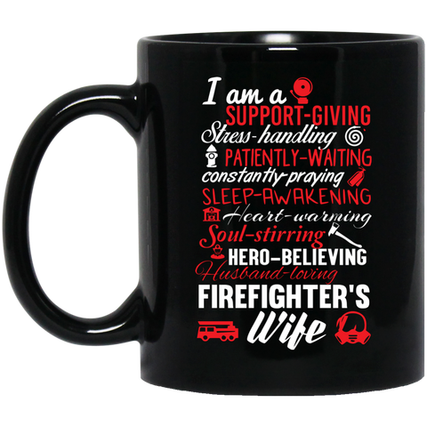 Firefighter's wife poem  11 oz. Black Mug