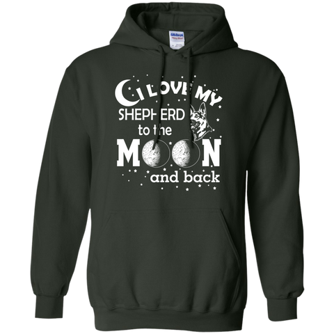 I Love my Shepherd to the Moon and back   Hoodie 8 oz
