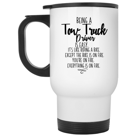 Being a Tow Truck Driver  White Travel Mug