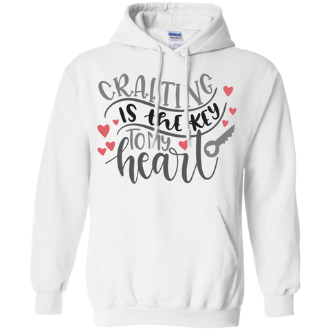 Crafting is the key to my heart   Hoodie