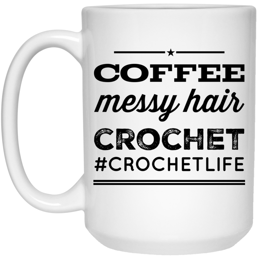 Coffee Messy Hair Crochet #crochetlife   Mug  - 15oz