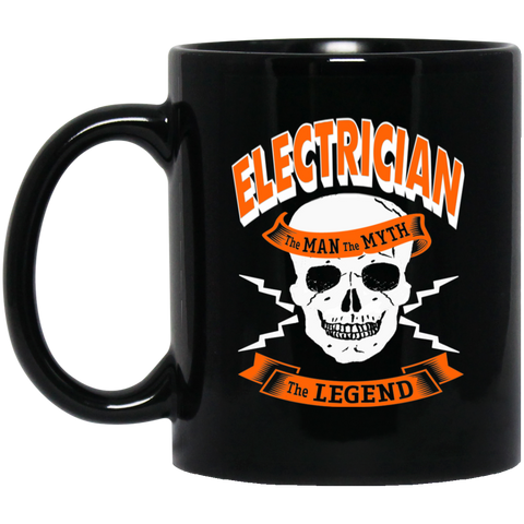Electrician The Man The Myth The Legend   11 oz. Black Mug