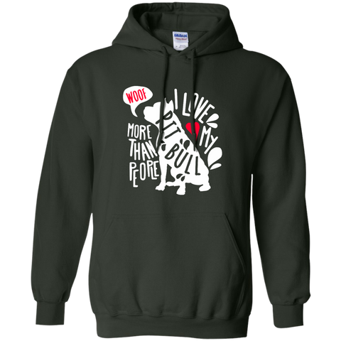 I love My Pit Bull more than people  Hoodie 8 oz