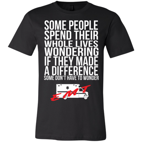 EMT made a difference   T-Shirt