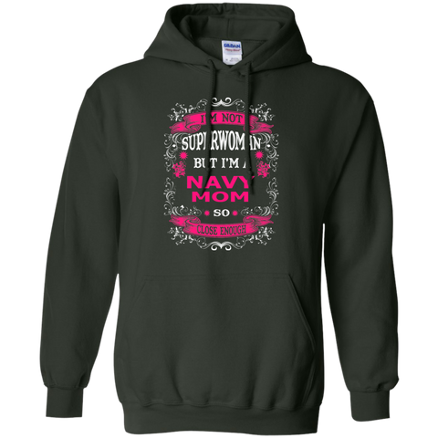 Not Superwoman but I'm A Navy Mom   Hoodie 8 oz