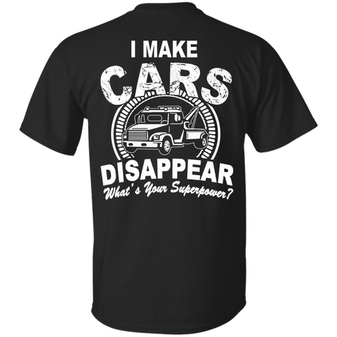 I make cars Disappear *Back edition  T-Shirt