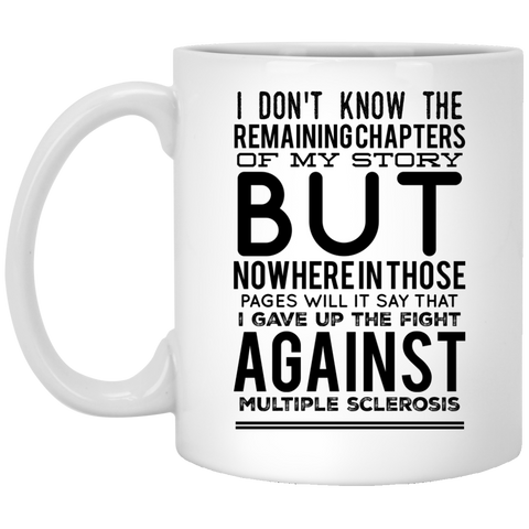Multiple Sclerosis Awareness Quotes   Mug