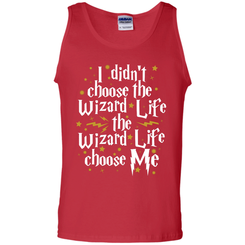 I didnt Choose wizard life the wizard life choose me  Cotton Tank Top