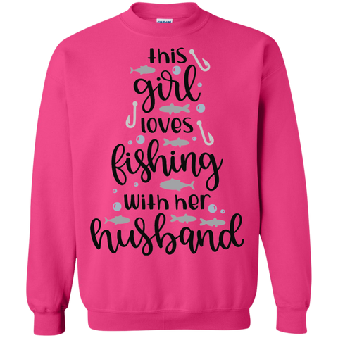 This Girl loves fishing with her husband Sweatshirt