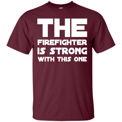 The Firefighter is strong with this one  T-Shirt