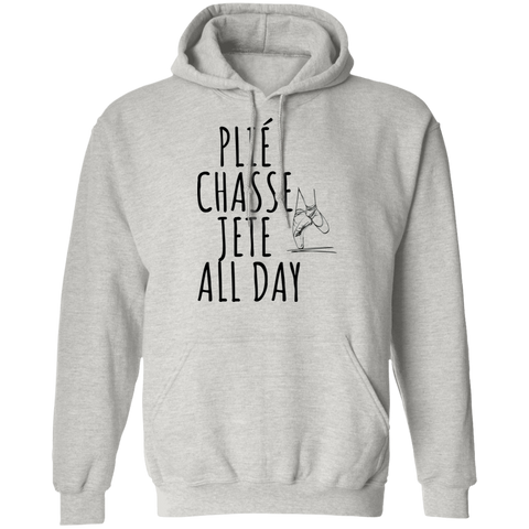 Ballet all day Pullover Hoodie