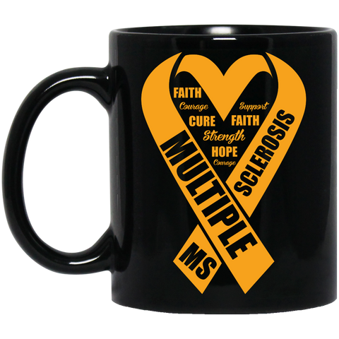 Multiple sclerosis MS  awareness  Black 11 oz. Mug