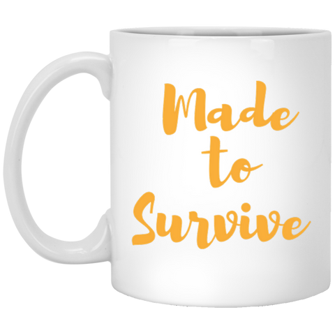 Made to Survive  Mug