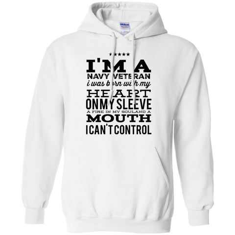 I'm a Navy Veteran i was born with my heart on my sleeve  Hoodie