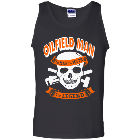 Oilfield Man The Man The Myth The Legend   Cotton Tank Top