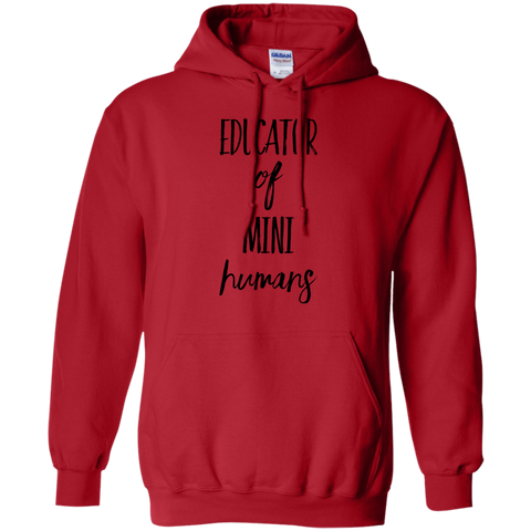 Educator of Mini Humans  Hoodie