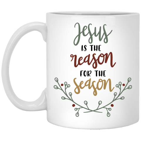 Jesus is the reason for the season  11 oz. White Mug