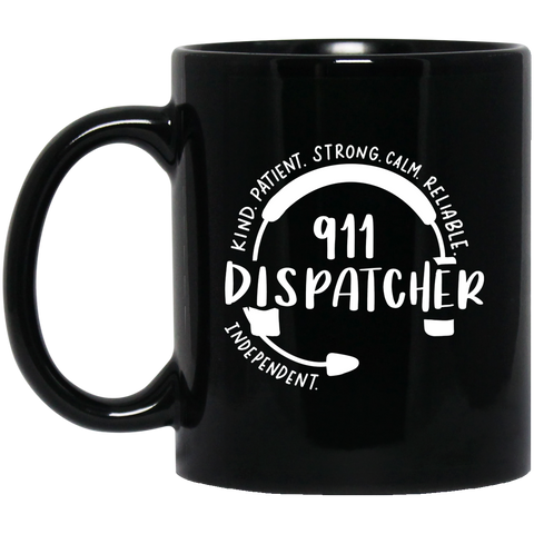911 Dispatcher  cloud sayings   11 oz. Black Mug