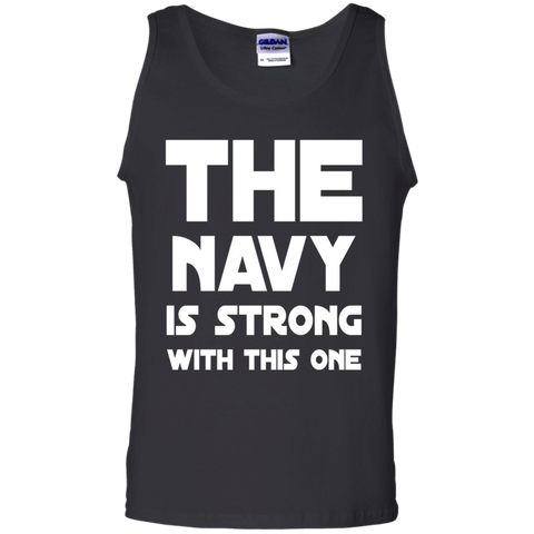 The Navy is Strong with this one Tank Top