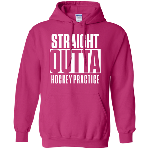 Straight Outta Hockey Practice Hoodie 8 oz