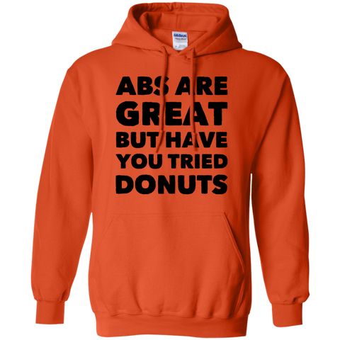 Abs are great but have you tried donuts Hoodie