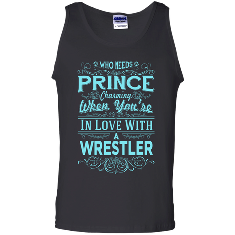 Who needs prince charming when you're in love with a wrestler  Tank Top