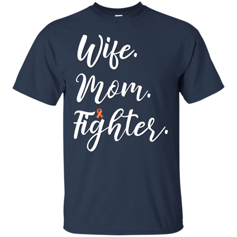 Wife . Mom . Fighter  . T-Shirt