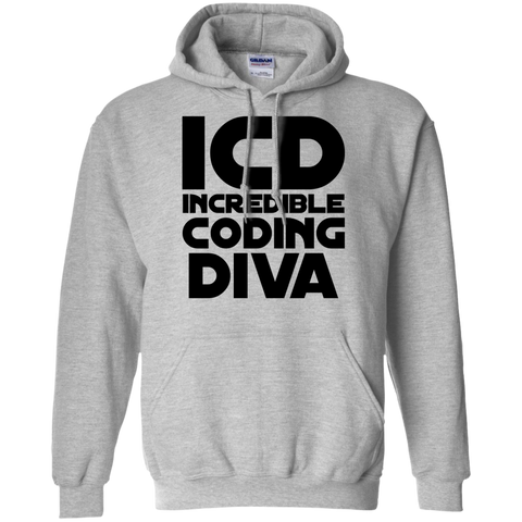 ICD Incredible Coding Diva   Hoodie