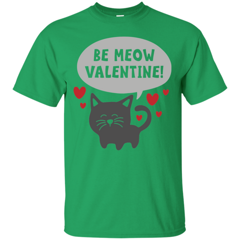 Be Meow Valentine .  T-Shirt
