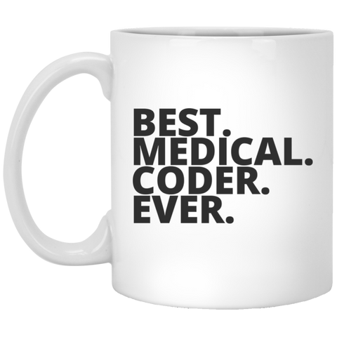 Best. Medical. Coder. Ever  Mug