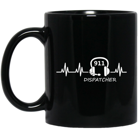 911 Dispatcher  Heartbeat   11 oz. Black Mug