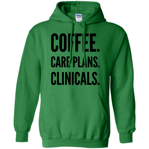 Coffee. Care Plans. Clinicals .  Hoodie