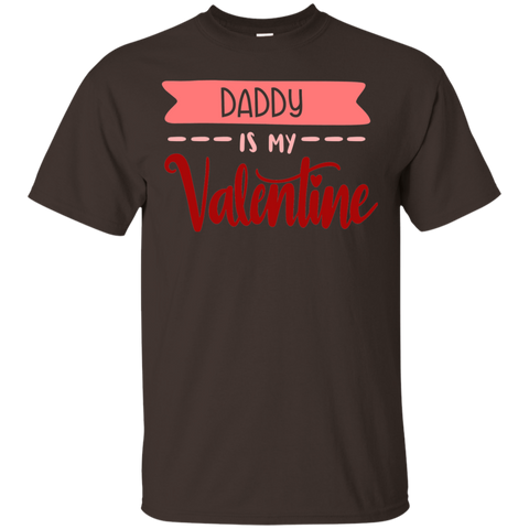 Daddy is my Valentine  T-Shirt