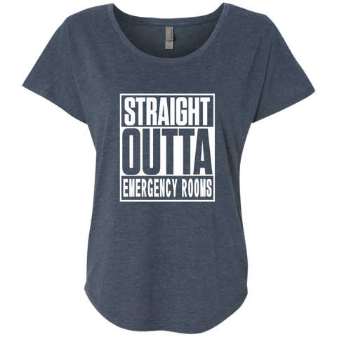 Straight Outta Emergency Rooms Next Level Ladies Triblend Dolman Sleeve